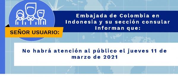 Embajada de Colombia en Indonesia y su sección consular no tendrán atención al público el 11 de marzo